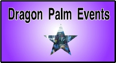 Dragon Palm Events